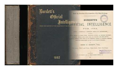 burdetts-official-intelligence-for-1882-being-a-carefully-compiled-precis-of-information-regarding-b