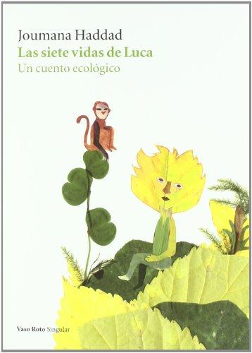 Siete Vidas De Luca,Las (Singular (vaso Roto)) por Joumana Haddad