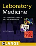Laboratory  Medicine: The Diagnosis of Disease in the Clinical Laboratory (LANGE Basic Science)