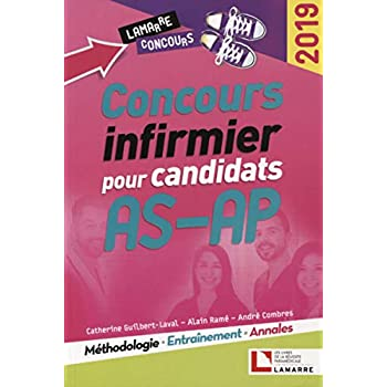 Concours infirmier pour candidats AS-AP 2019: Méthodologie - Entraînement - Annales