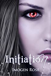 INITIATION (Bonfire Chronicles Prequel 1) (Bonfire Chronicles: Bonfire Academy) (English Edition)