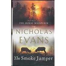 The Smoke Jumper (Random House Large Print) by Nicholas Evans (2001-08-21)