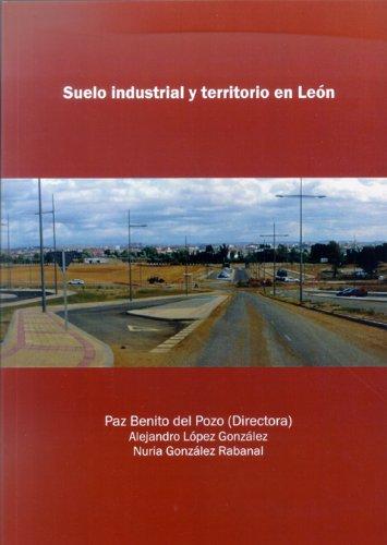 Suelo industrial y territorio en León