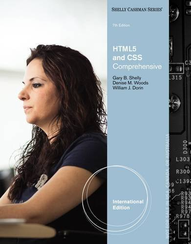 HTML5 and CSS: Comprehensive by Shelly, Gary B., Woods, Denise, Dorin, William J. (2012) Paperback