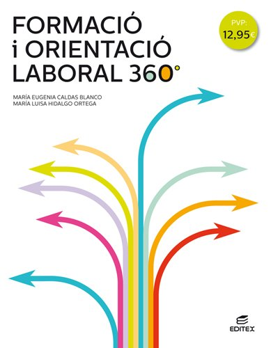 Formació i orientació laboral 360° (Ciclos Formativos) por María Eugenia Caldas Blanco
