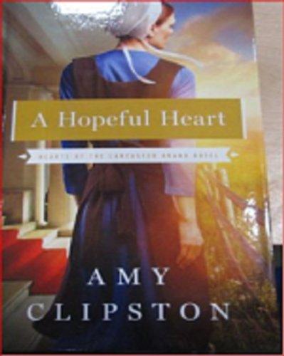 A Hopeful Heart Thorndike Press Large Print Christian Romance Series