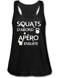 Spreadshirt Musculation Squats d abord Apéro Ensuite Débardeur Bella Femme 0fb65f1c04cf
