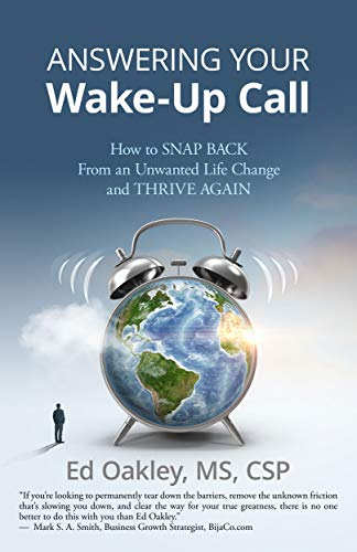 Answering Your Wake-Up Call: How to Snap Back From an Unwanted Life Change and Thrive Again (English Edition)