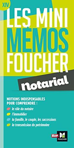Les mini memos Foucher - Notarial - Révision par Françoise Rouaix