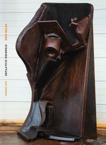 Peter Hide: Standing Sculpture por Sam Cornish