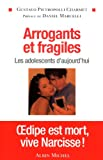 "Afficher ""Arrogants et fragiles"""