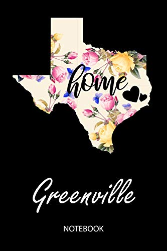 Home - Greenville - Notebook: Blank Personalized Customized City Name Texas Home Notebook Journal Dotted for Women & Girls. TX Texas Souvenir, ... / Birthday & Christmas Gift for Women.