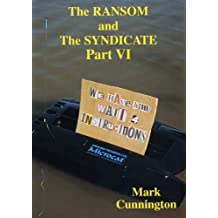 The Ransom and the Syndicate: Pt. 6 (Syndicate Series)