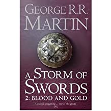 (A Storm of Swords: Part 2 Blood and Gold: Part two) By George R. R. Martin (Author) Paperback on (Sep , 2011)