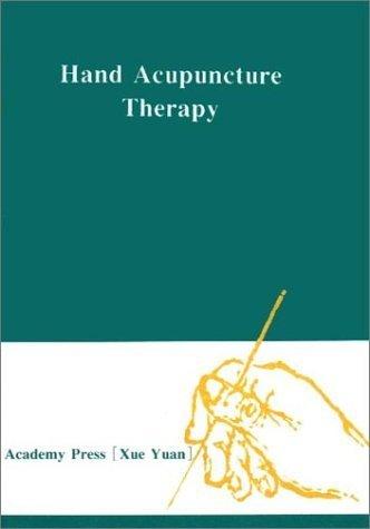 Hand Acupuncture Therapy by Xin, Zhao, Jinlin, Qiao, Guohua, Li (1997) Paperback