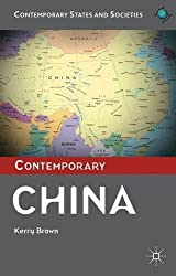 Contemporary China (Contemporary States and Societies Series) by Kerry Brown (2013-03-26)