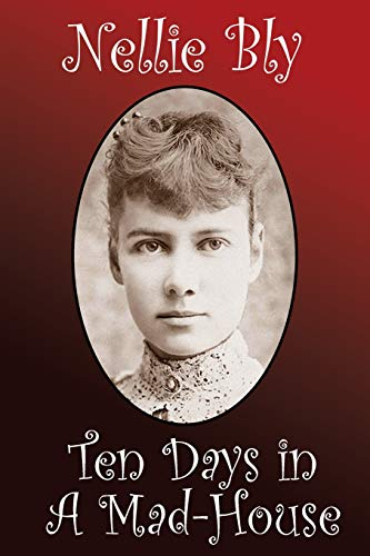 Download ebook ten days in a mad house pdf reader by nellie bly new fandeluxe Gallery