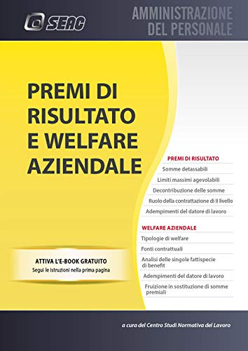 Premi di risultato e welfare aziendale. Con e-book
