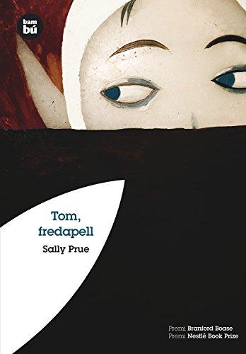 Tom, fredapell por Sally Prue