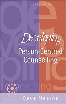 Developing Person-Centred Counselling (Developing Counselling series) by [Mearns, Dave]