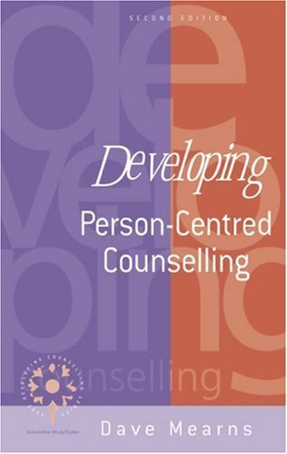 developing personcentred counselling developing counselling series
