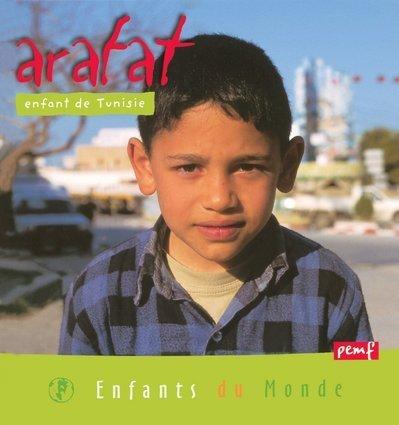 Arafat : Enfant de Tunisie