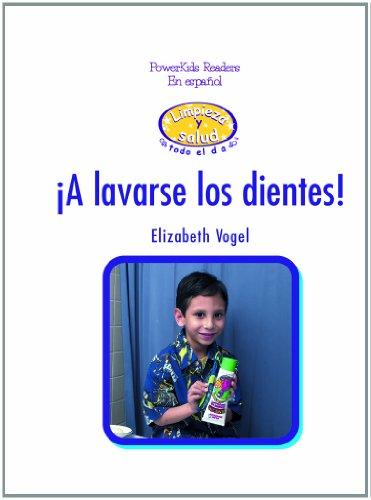 A Lavarse Los Dientes (Powerkids Readers En Espanol) por Elizabeth Vogel
