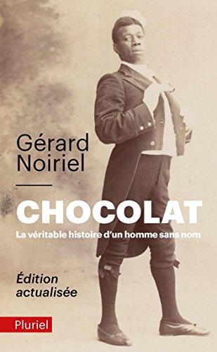 Chocolat, la vritable histoire d'un homme sans nom