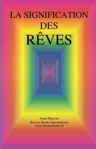 La Signification des Reves