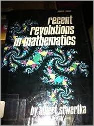 Recent Revolutions in Mathematics (Impact)