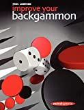 Improve Your Backgammon (Mindsports) - Paul Lamford