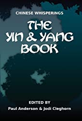 The Yin and Yang Book (Chinese Whisperings 2)