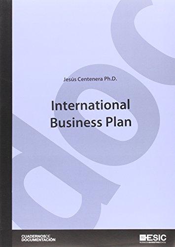 International Business Plan (Cuadernos de Documentación) por Jesús Centenera Ulecia
