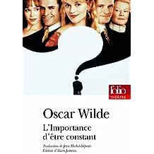 L'Importance d'être constant by Oscar Wilde (2013-01-03)