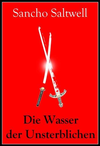 Die Wasser der Unsterblichen (German Edition)