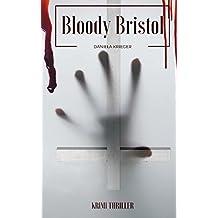 Bloody Bristol (ein Maisie Bancroft Thriller, Band 1)