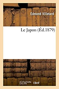 Le Japon par Edmond Villetard
