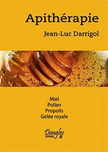Apithérapie par Jean-Luc Darrigol