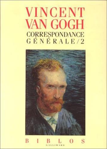 Correspondance générale, tome 2