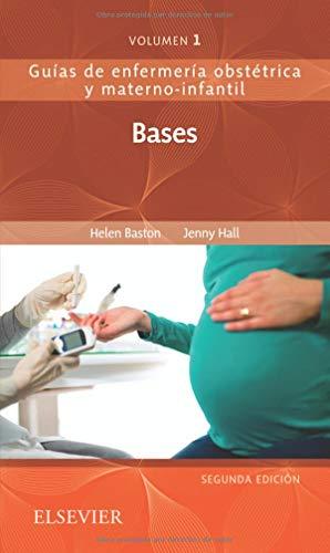 Bases de la enfermería materno-infantil - 2ª edición