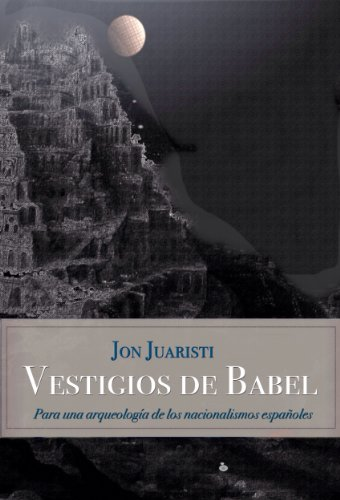 Vestigios de Babel (Spanish Edition)