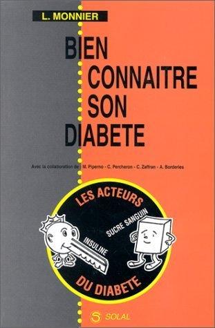 Bien connaître son diabète de Monnier (1 mars 2003) Broché