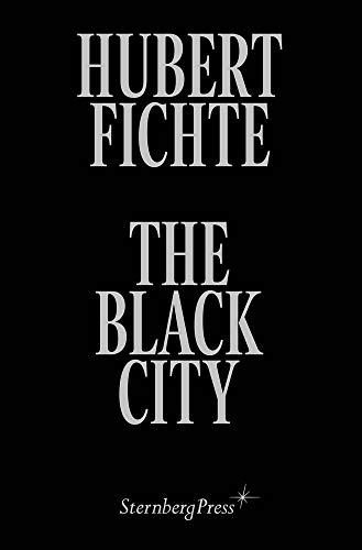 The Black City: Glosses (Sternberg Press)