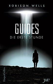 Guides - Die erste Stunde von [Wells, Robison]