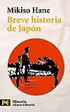 Breve historia de Japón (El Libro De Bolsillo - Historia)