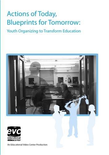 Preisvergleich Produktbild Actions of Today,  Blueprints for Tomorrow: Youth Organizing to Transform Education
