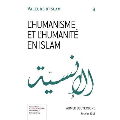 L'humanisme et l'humanité en Islam
