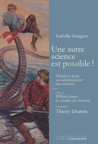 Une autre science est possible !