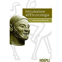 Introduzione all'etruscologia (Italian Edition)