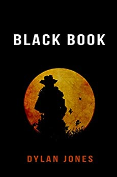 Black Book: Book 1 by [Jones, Dylan]